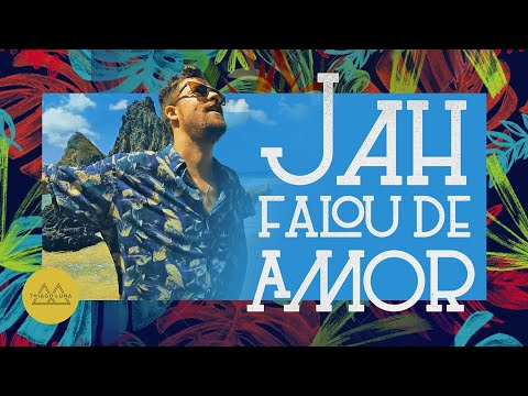 Thiago Luna – Jah Falou de Amor