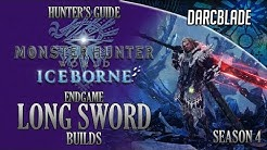 Endgame Long Sword Builds - Iceborne Amazing Builds - Season 4