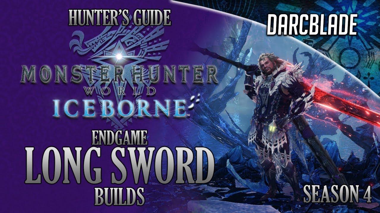 Endgame Long Sword Builds Iceborne Amazing Builds Season 4