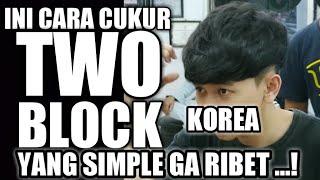 Download Lagu CUKUR TWO BLOCK ITU...! - GAMPANG DAN GA RIBET. mp3