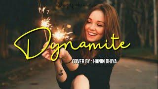 Hanin Dhiya Dynamite Bts 방탄소년단 Terjemahan