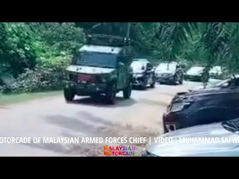 MOTORCADE OF MALAYSIAN ARMED FORCES CHIEF