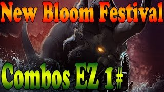 Dota 2 - New Bloom Festival - COMBOS EZ 1#