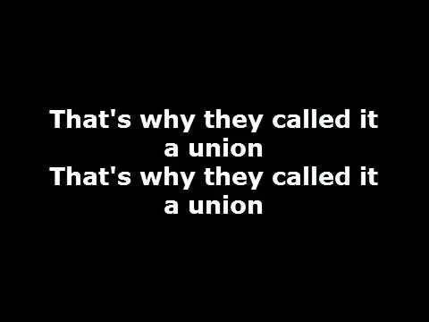 Less than Jake - That's why they call it a union lyrics