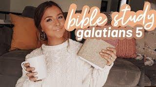 BIBLE STUDY WITH ME...Galatians 5