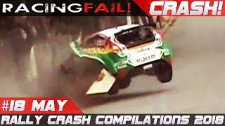Racing and Rally Crash Compilation Week 18 May 2018 | RACINGFAIL