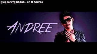 [RapperVN] Chảnh - LK ft Andree
