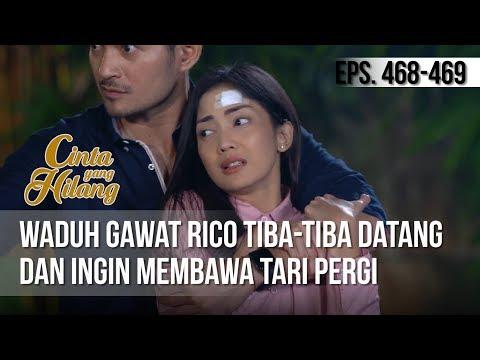 CINTA YANG HILANG - Waduh Gawat Rico Tiba Tiba Datang Dan Ingin Membawa Tari Pergi [02 April 2019]