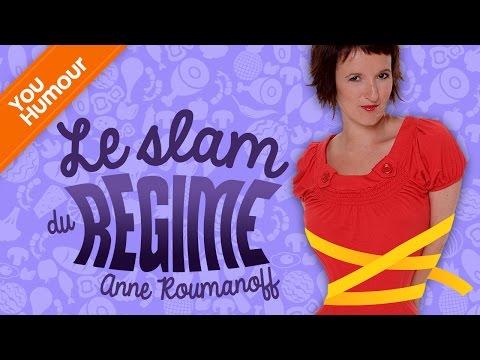 Anne ROUMANOFF, Slam du régime