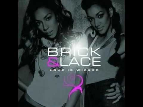 Brick & Lace   Love Is Wicked HQ   BY Djnosstratch