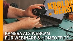 Professionelle Kamera als Webcam für Webinare, Livestreams & Homeoffice 📷 Krolop&Gerst