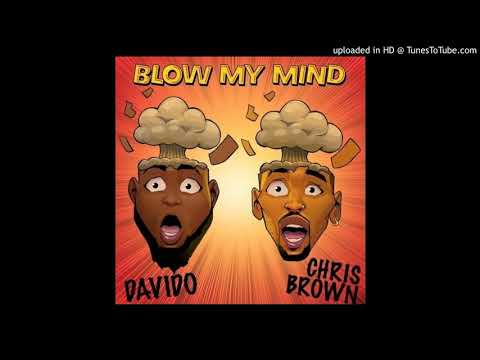Davido & Chris Brown - Blow My Mind mp3