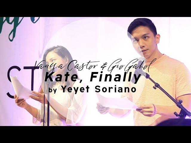 #AprilFeelsDay2017 - LIVE -  Kate, Finally by Yeyet Soriano (perf. by Gio Gahol & Vanya Castor)