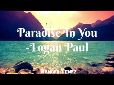 Logan Paul   Paradise In You   Music