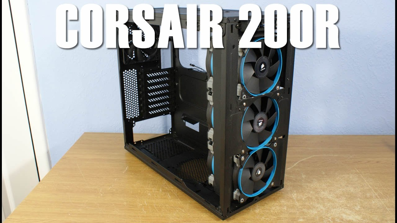 Corsair 200r Review Amp 360mm Radiator Modding Guide