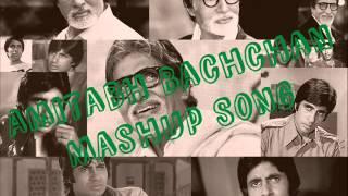 Amitabh Bachchan Mashup Song