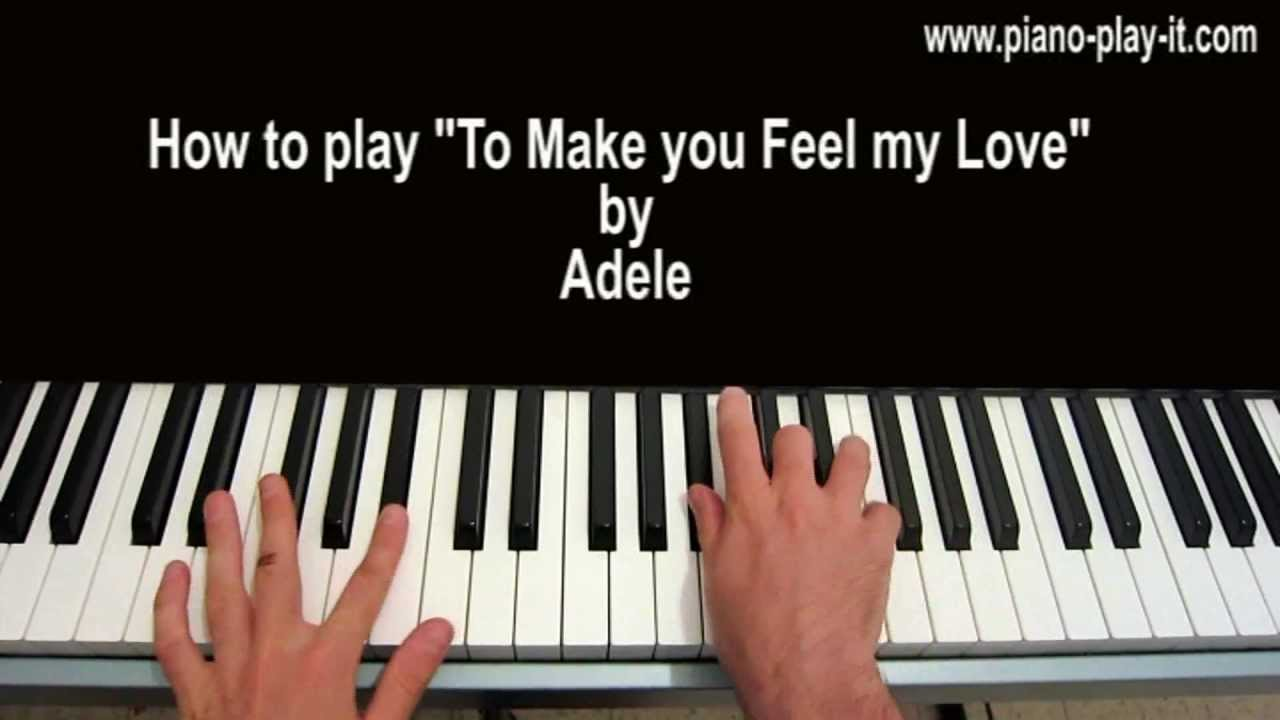 To make you feel my love piano tutorial adele youtube hexwebz Image collections