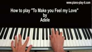 To Make You Feel My Love Piano Tutorial Adele