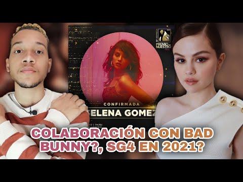 Selena Gomez: La Musa con Bad Bunny? SG4 en 2021? + Premios Lo Nuestro | Nathan Prince