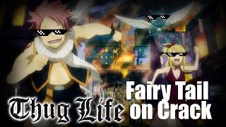 Fairy Tail on Crack