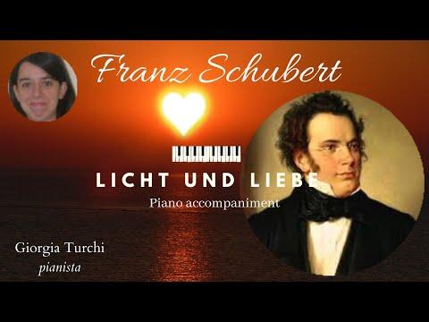 Franz Schubert: Licht Und Liebe D352, Piano Accompaniment - Giorgia Turchi