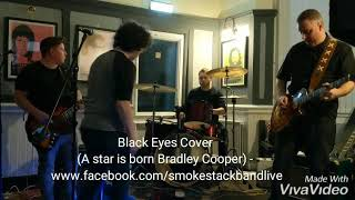 Black Eyes Cover - a star is born Bradley Cooper Video
