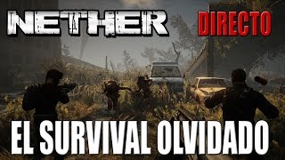 Gameplay NETHER | DIRECTO | EL SURVIVAL OLVIDADO | ESPAÑOL | PC HD | 1080P
