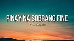 Kyle Zagado - Pinay Na Sobrang Fine (Lyrics) 💖