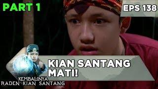 Download KIAN SANTANG MATI! Dibunuh Balapati dan Ratu Ular - Kembalinya Raden Kian Santang Eps 138