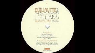 Guillaume & The Coutu Dumonts - Les Gans (Audio Werner Remix)