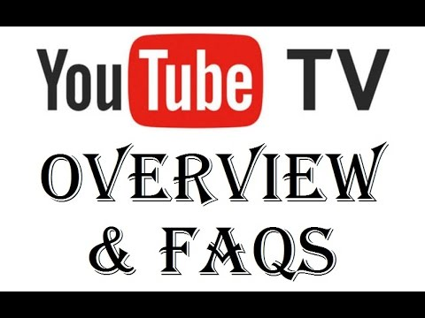 Youtube TV - Youtube Live Streaming TV Service Overview and FAQs - Review