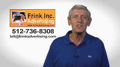Frink Inc. Advertising | Television, radio advertising in Austin