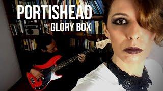 Baixar GLORY BOX - PORTISHEAD COVER (by rock2night)