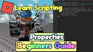 📜 Roblox Beginners Scripting Guide 2019 | Create A Game - Properties [Part 1]