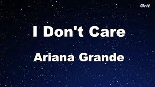 I Don't Care - Ariana Grande Karaoke 【No Guide Melody】 Instrumental