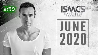 ISAAC'S HARDSTYLE SESSIONS #130   JUNE 2020