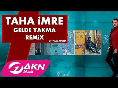 Taha İmre - Gelde Yakma Remix