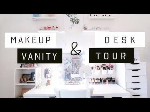 MAKEUP VANITY & DESK TOUR| 带你看看我的化妆桌| 超强化妆品收纳术