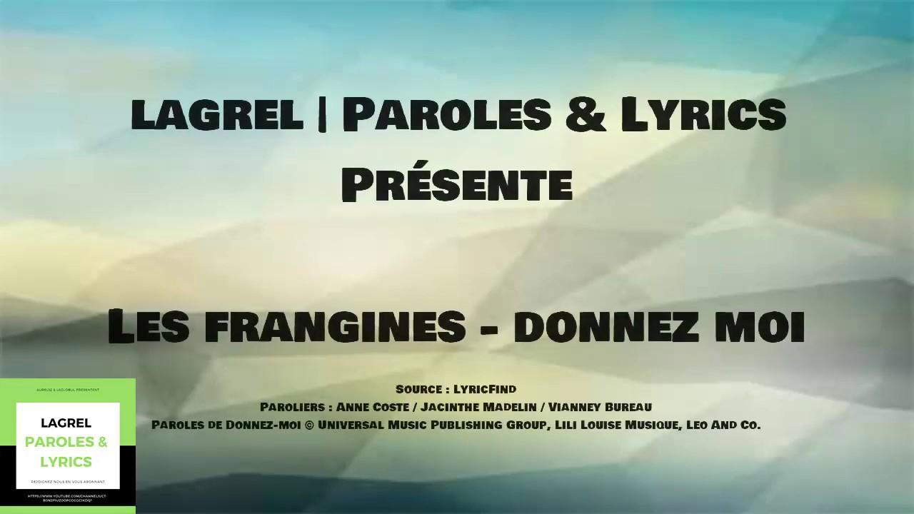 Les Frangines Donnez Moi Lyrics Youtube