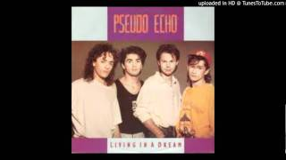 Pseudo Echo - Living in a Dream (Jazz Version)