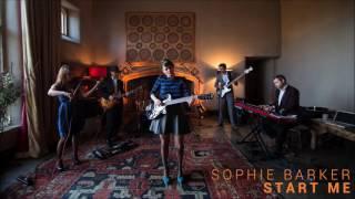 Sophie Barker - Start Me