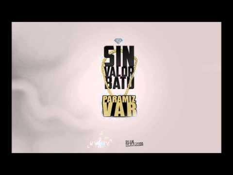 Sin Valor & Batu - Paramız Var (YENİ) 2013 @Paramore Music.