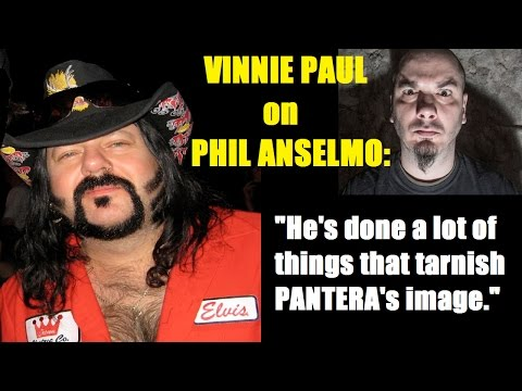 VINNIE PAUL Feels PHIL ANSELMO Has Done A Lot to Tarnish PANTERA's Image