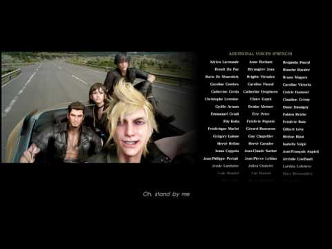 Final Fantasy XV Stand By Me - Credits