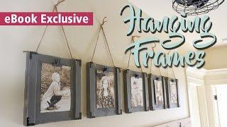 $5 Hanging Frames | LAST MINUTE GIFT IDEA | 3-Tool eBook