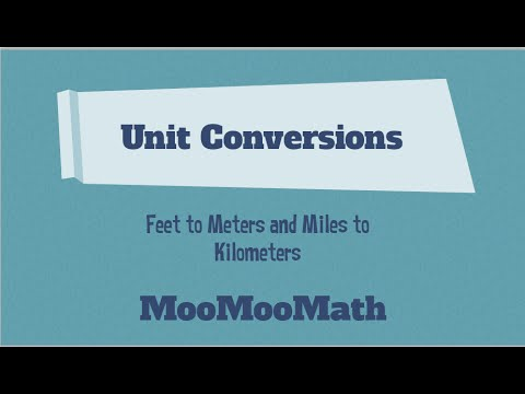 Converting Units Feet To Meters And Miles To Kilometer Youtube