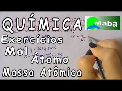 QUÍMICA - Exercícios envolvendo Mol, Massa Atômica e átomos