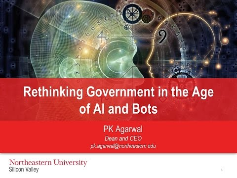 GTI2017 Keynote -   PK Agarwal - Rethinking Government in the Age of AI & Bots
