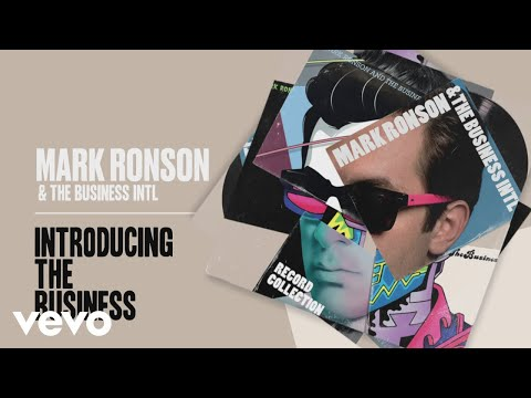 Mark Ronson The Business Intl - Introducing The Business