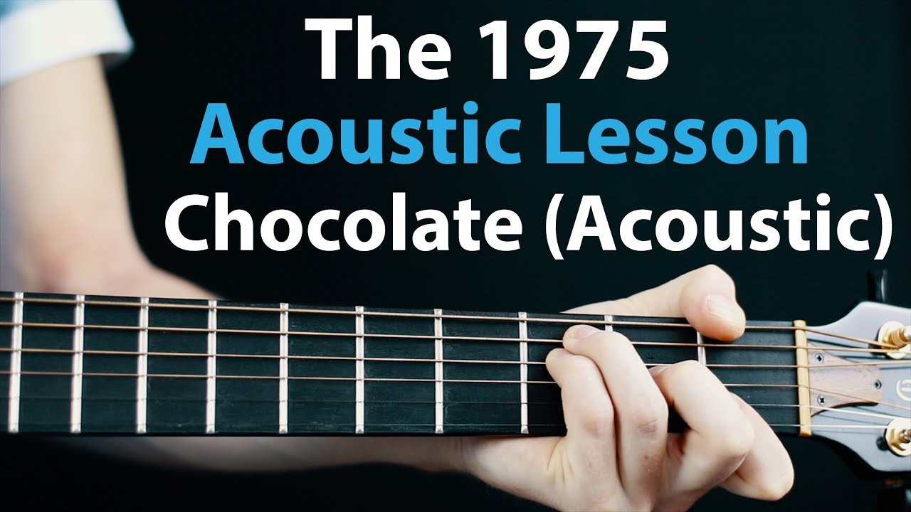 The 15   Chocolate acoustic Acoustic guitar Lesson/Tutorial 🎸How To  Play Chords/Rhythms